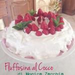 Fluffosa al Cocco di Monica Zacchia con frosting al formaggio e frutti di bosco
