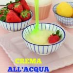 CREMA ALL'ACQUA (gusto limone)